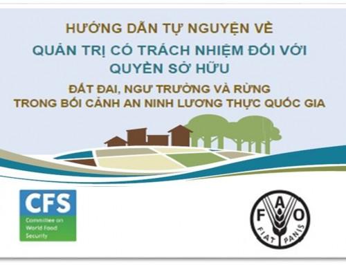Xuất bản Hướng dẫn tự nguyện của FAO về quản trị có trách nhiệm quyền sở hữu đất đai, bằng tiếng Việt